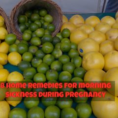 8 Home Remedies For Morning Sickness During Pregnancy
