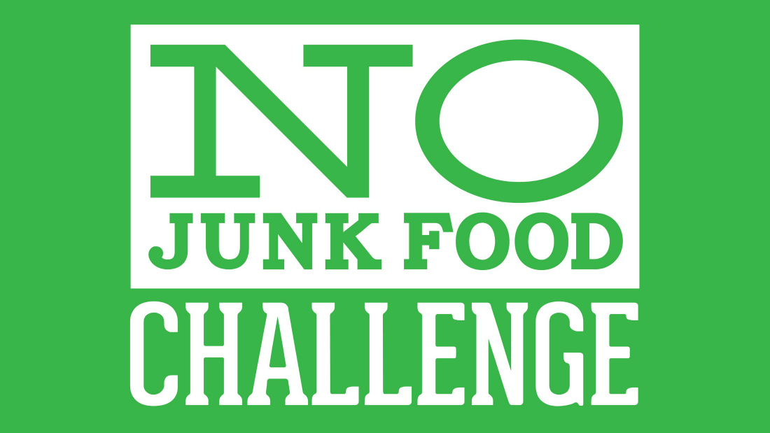 21 Day No Junk Food Challenge Say Goodbye To Your