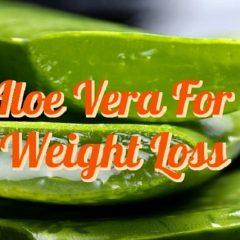 aloe vera benefits for weight loss FI
