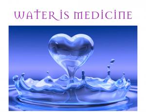 Water is medicine